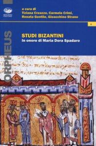 Copertina di 'Studi bizantini in onore di Maria Dora Spadaro'