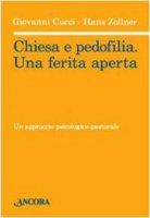 Chiesa e pedofilia: la ferita aperta - Giovanni Cucci, Hans Zollner