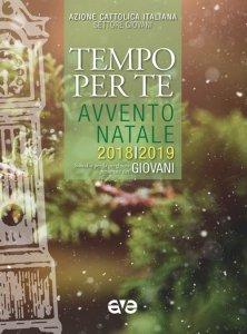 Copertina di 'Tempo per te. Avvento-Natale 2018/2019 Giovani'