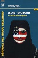 Islam-Occidente. La notte della ragione - Hamel Pasquale, Tessitore Giovanni