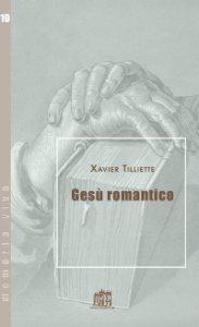 Copertina di 'Gesù romantico'