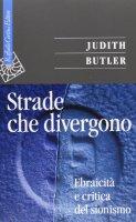 Strade che divergono - Judith Butler