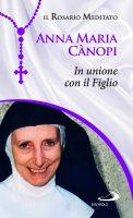 In unione con il Figlio - Anna Maria Rina Adele Cànopi