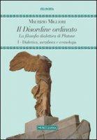 Il disordine ordinato - Maurizio Migliori
