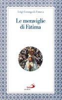 Le meraviglie di Fatima - Gonzaga da Fonseca Luigi