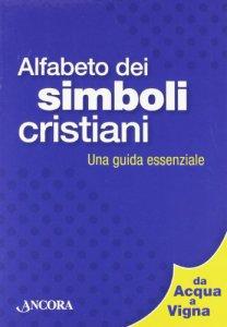 Copertina di 'Alfabeto dei simboli cristiani'