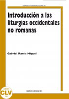Introduccion a las liturgias occidentales no romanas - M. Gabriel Ramis