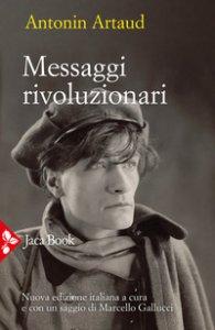 Copertina di 'Messaggi rivoluzionari. Nuova ediz.'