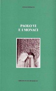 Copertina di 'Paolo VI e i monaci'