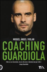 Copertina di 'Coaching Guardiola'