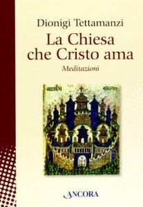 Copertina di 'La Chiesa che Cristo ama'
