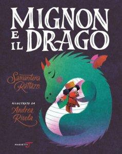 Copertina di 'Mignon e il drago. Ediz. a colori'