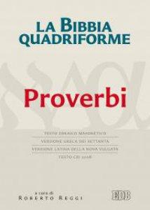 Copertina di 'La Bibbia quadriforme. Proverbi'