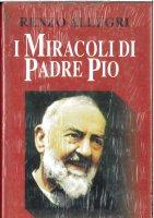 I miracoli di padre Pio - Allegri Renzo