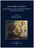 Dall'Urbe ai monti. La devozione a sant'Antonio di Padova da Roma ad Anzino
