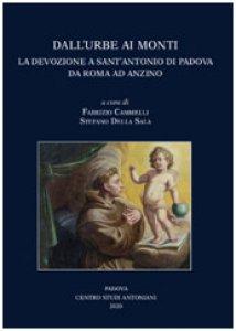Copertina di 'Dall'Urbe ai monti. La devozione a sant'Antonio di Padova da Roma ad Anzino'