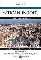 Vatican Insider - Luca Rolandi, Edmondo Bertaina, Irene Famà