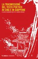 La trasmissione del testo poetico in Cina e in Giappone
