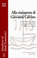 Calvino nella storia della riforma - Laura Ronchi De Michelis