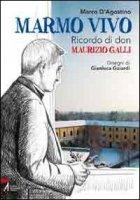 Marmo vivo - Marco D'Agostino