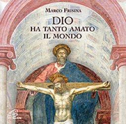 Copertina di 'Dio ha tanto amato il mondo - cd'