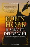 Il sangue dei draghi. Cronache delle giungle della pioggia - Hobb Robin