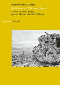 Copertina di 'Antropologia e società. Studi in onore di Vincenzo Spera'