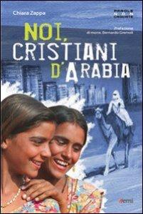 Copertina di 'Noi cristiani d'Arabia'