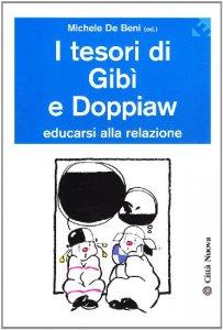 Copertina di 'I tesori di Gibì e Doppiaw. Educarsi alla relazione'