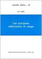 Les synopses: élaboration et usage - Lasserre Guy