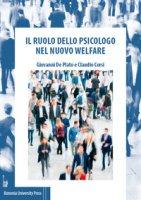 Il ruolo dello psicologo nel nuovo welfare - De Plato Giovanni, Corsi Claudio