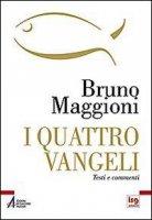 I quattro vangeli - Bruno Maggioni