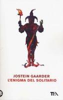 L' enigma del solitario - Gaarder Jostein