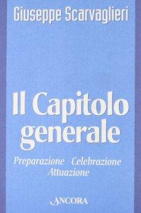 Copertina di 'Il capitolo generale'