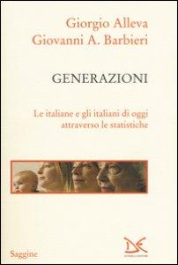 Copertina di 'Generazioni. Le italiane e gli italiani di oggi attraverso le statistiche'