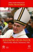 Reflexiones de un pastor - Francesco (Jorge Mario Bergoglio)