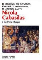 Nicola Cabasilas e la divina liturgia - AA.VV.