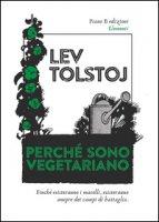 Perché sono vegetariano - Tolstoj Lev