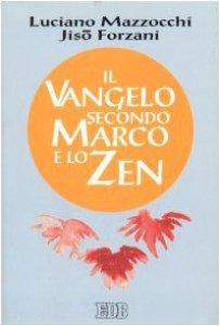 Copertina di 'Il Vangelo secondo Marco e lo zen'