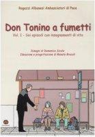 Don Tonino a fumetti / Sei episodi con insegnamenti di vita