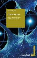 Expert brain. Come la passione del lavoro modella il nostro cervello - Cerasa Antonio