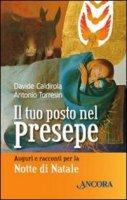 Il tuo posto nel presepe - Davide Caldirola, Antonio Torresin