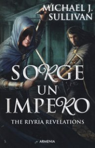 Copertina di 'Sorge un impero. The Riyria revelations'