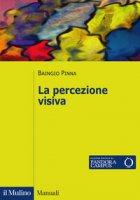 La percezione visiva - Pinna Baingio