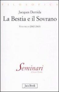 Copertina di 'La bestia e il sovrano (2002-2003)'