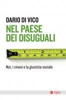 Nel paese dei disuguali - Dario Di Vico