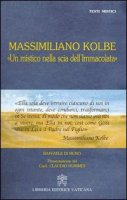 Massimilano Kolbe - Di Muro Raffaele