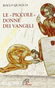 Copertina di 'Le piccole donne dei Vangeli'