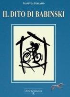 Il dito di Babinski - Fracasso Gianluca