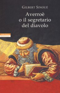 Copertina di 'Averroè o il segretario del diavolo'